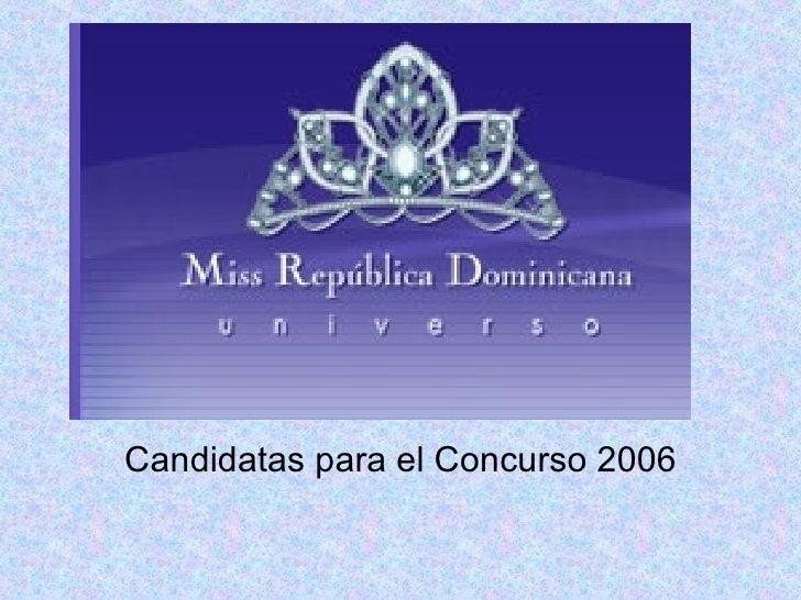 Candidatas para el Concurso 2006