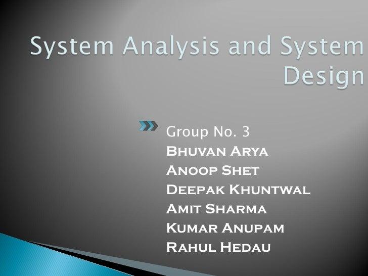 system design management analysis System analysis and design management information system  1 .