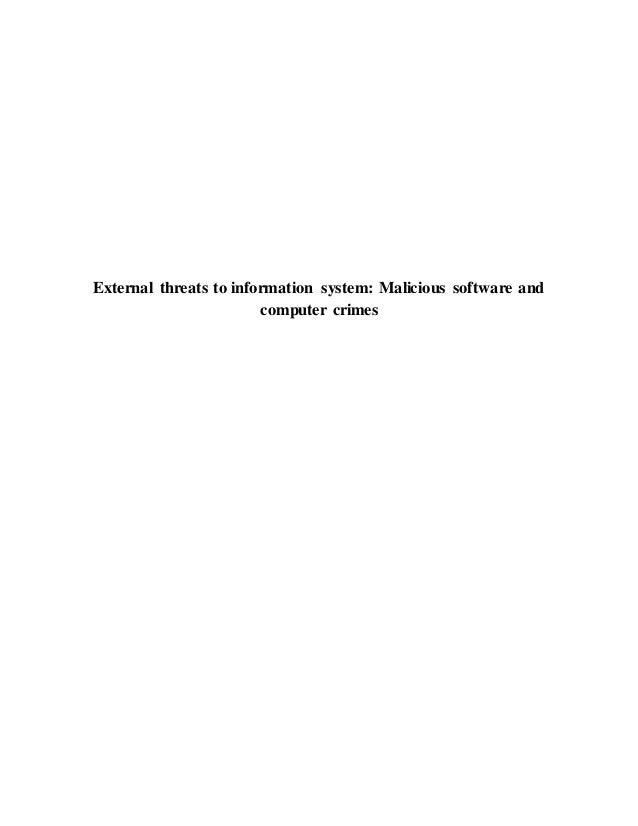 External threats to information system: Malicious software