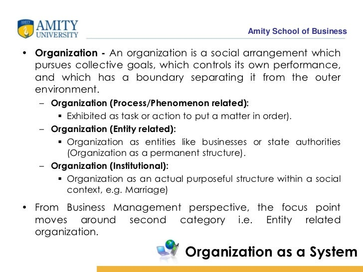 organization is social arrangement for controlled performance of collective goals Every individual and organization needs leadership an organization is a social arrangement that pursues collective goals, controls its own performance and has a boundary separating it from its environment yelling creates a negative reaction with your children and causes us to become out of control.