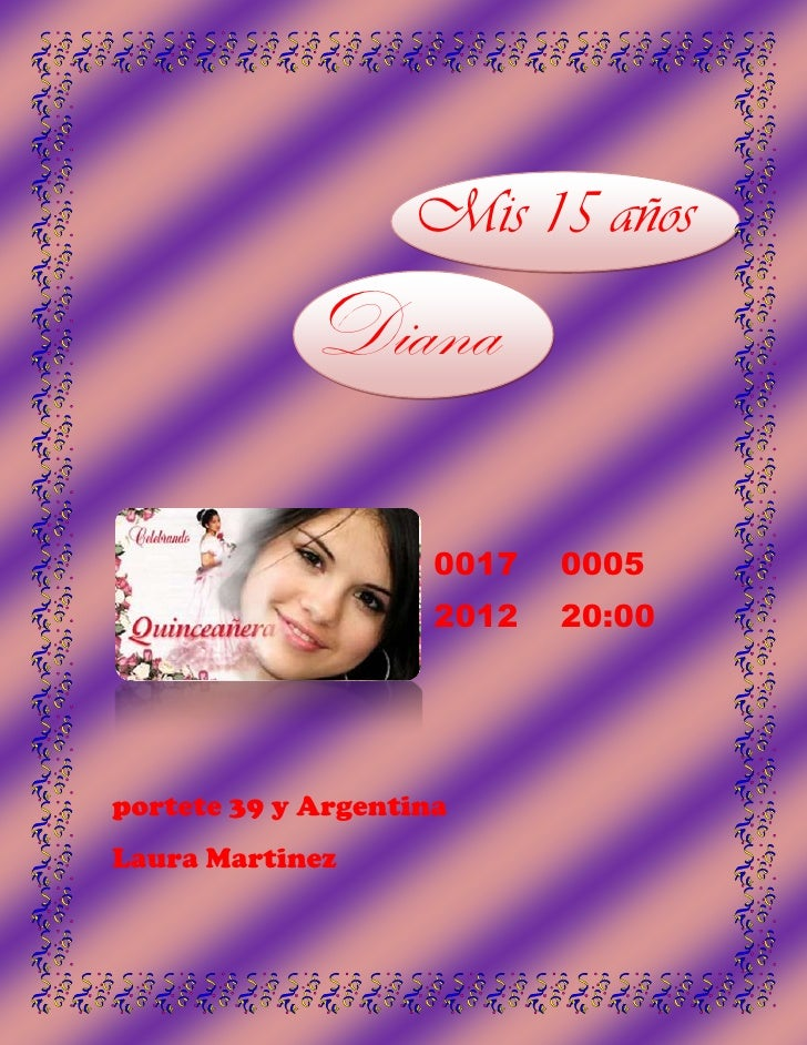 Mis 15 años            Diana                     0017   0005                     2012   20:00portete 39 y ArgentinaLaura M...