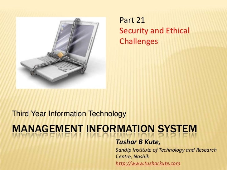 MIS 21 Security and Ethical Challenges
