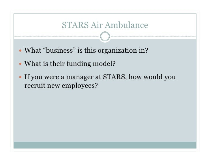 stars air ambulance an information systems Shock trauma air rescue society (stars) website  fighting efforts - will now  be a permanent feature of the province's air ambulance system.