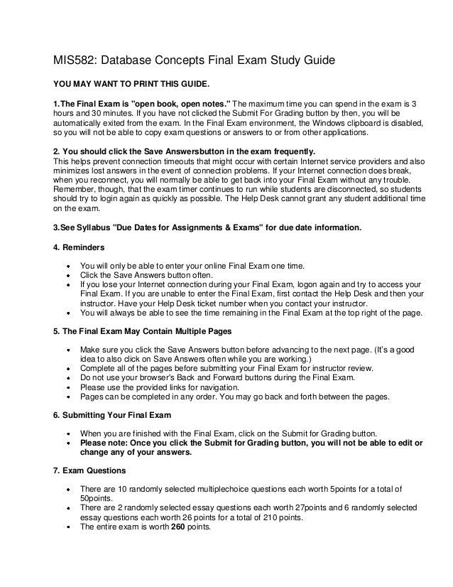 """MIS582: Database Concepts Final Exam Study GuideYOU MAY WANT TO PRINT THIS GUIDE.1.The Final Exam is """"open book, open note..."""