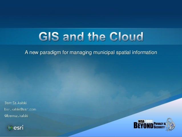A new paradigm for managing municipal spatial information
