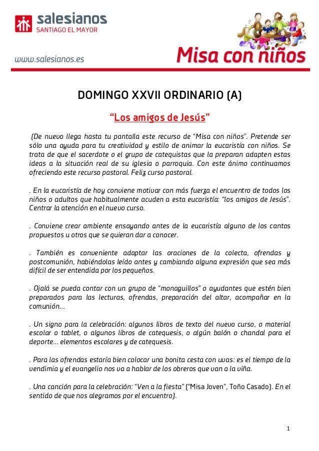 """1 DOMINGO XXVII ORDINARIO (A) """"Los amigos de Jesús"""" (De nuevo llega hasta tu pantalla este recurso de """"Misa con niños"""". P..."""