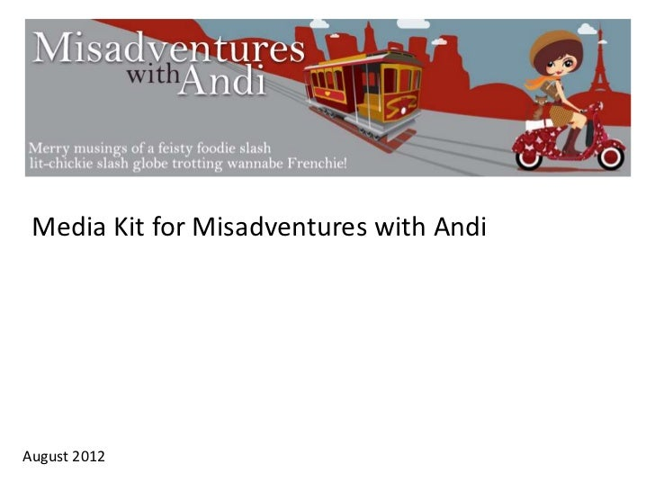 Media Kit for Misadventures with AndiAugust 2012
