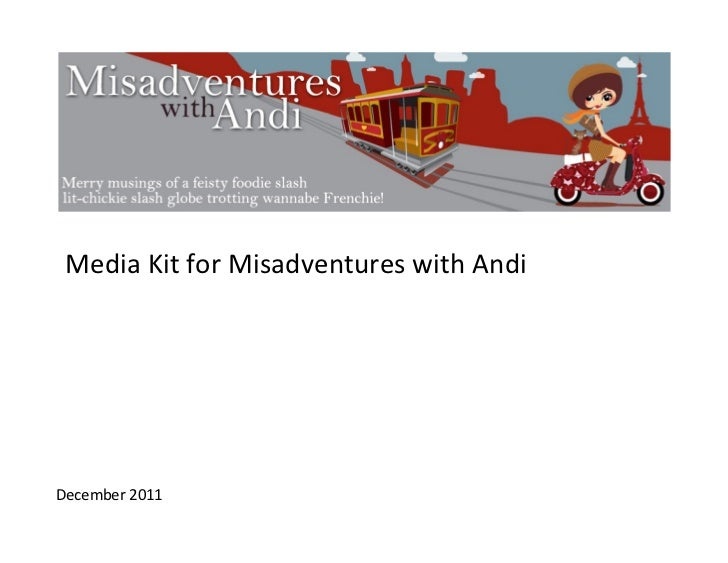 Media Kit for Misadventures with Andi December 2011