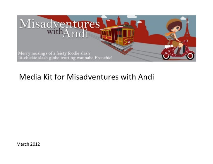 Media Kit for Misadventures with Andi March 2012