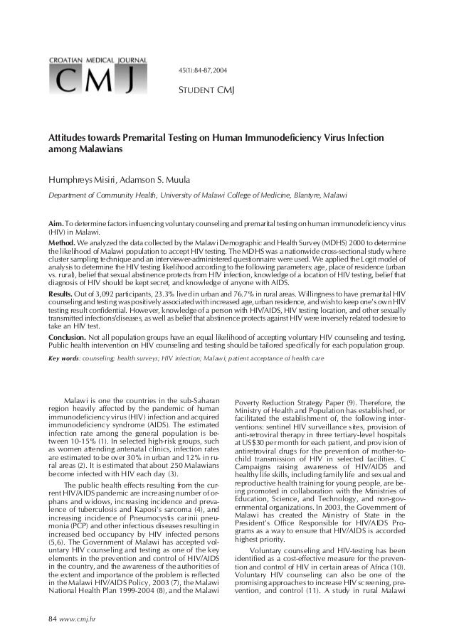 45(1):84-87,2004  STUDENT CMJ  Attitudes towards Premarital Testing on Human Immunodeficiency Virus Infection among Malawi...