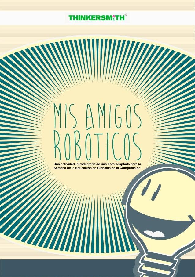 Resultado de imagen de mis amigos roboticos