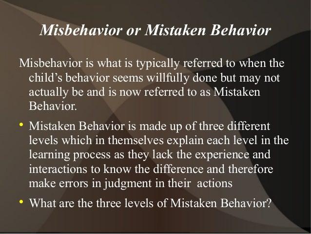 Misbehavior or mistaken behavior  SlideShare