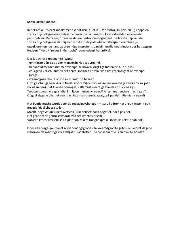 """Misbruik van macht.In het artikel """"Macht maakt meer kapot dan je lief is' (De Stentor, 16 nov. 2012) koppelensociaalpsycho..."""