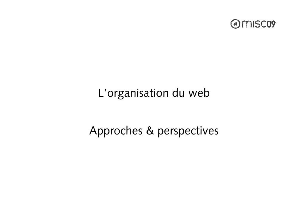 L'organisation du web   Approches & perspectives