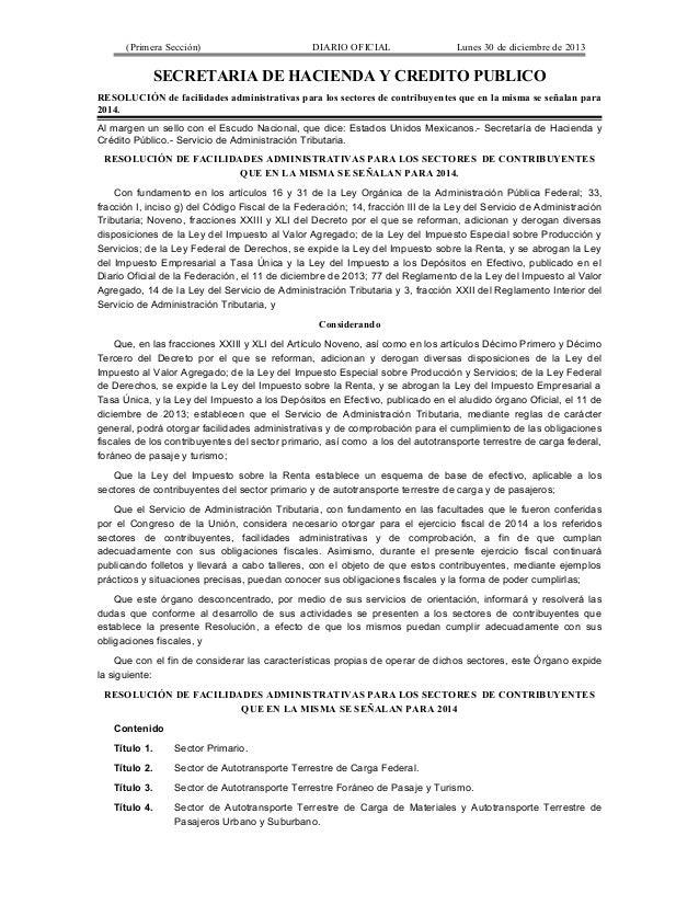 (Primera Sección)  DIARIO OFICIAL  Lunes 30 de diciembre de 2013  SECRETARIA DE HACIENDA Y CREDITO PUBLICO RESOLUCIÓN de f...