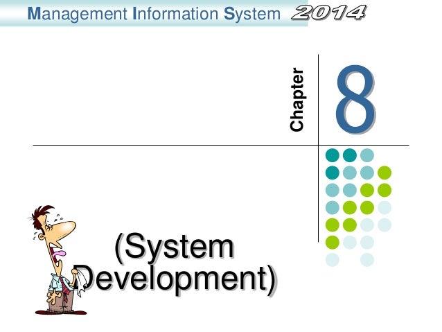 (System Development) Management Information System Chapter