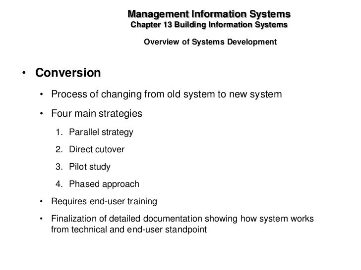 system conversion strategies parallel phased pilot direct Of a new system in principle, the parallel adoption method is identified conversion strategies pilot and phased conversion methods are.