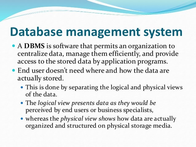 mis dbms There is a huge choice of database management systems ibm's db2 is the second most popular dbms ibm now refers to its db2 database as a data server and.