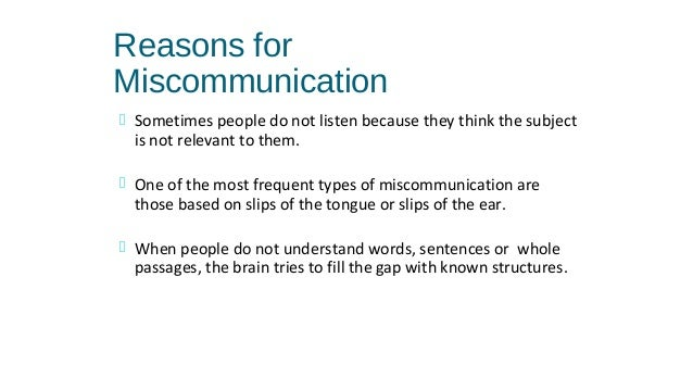 verbal miscommunication Not all communication—and miscommunication—happens verbally we touched  on email communication best practices above, and those.