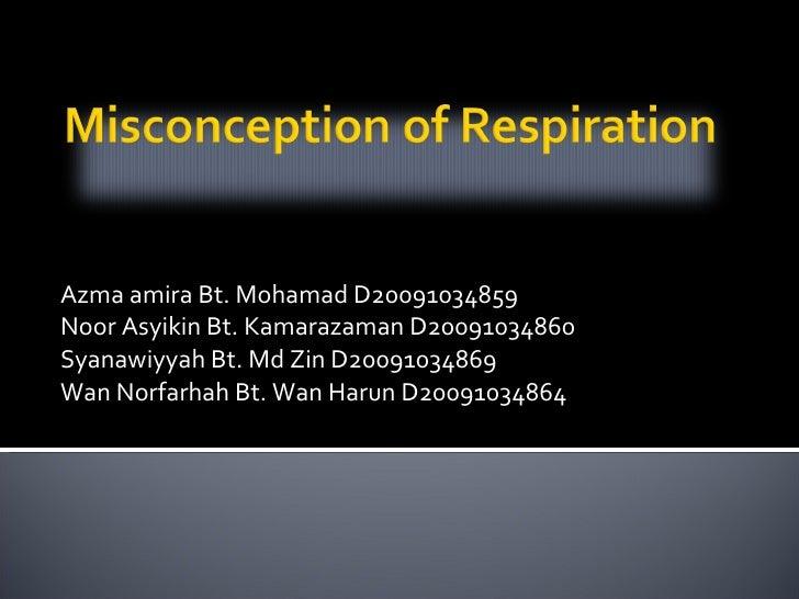 Azma amira Bt. Mohamad D20091034859 Noor Asyikin Bt. Kamarazaman D20091034860 Syanawiyyah Bt. Md Zin D20091034869 Wan Norf...