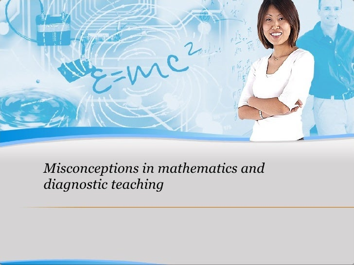 Misconceptions in mathematics and diagnostic teaching