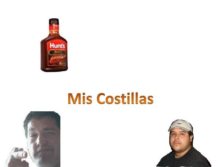 Presenta<br />Mis Costillas<br />