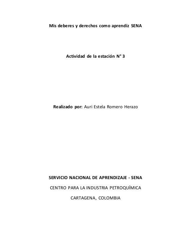 Mis deberes y derechos como aprendíz SENA Actividad de la estación N° 3 Realizado por: Auri Estela Romero Herazo SERVICIO ...
