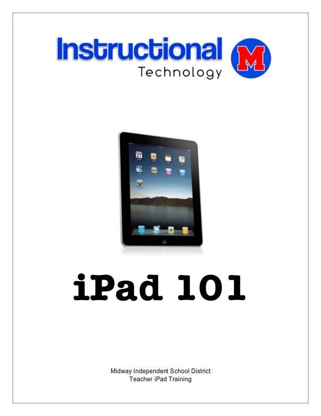 iPad 101     Midway Independent School District          Teacher iPad Trai...