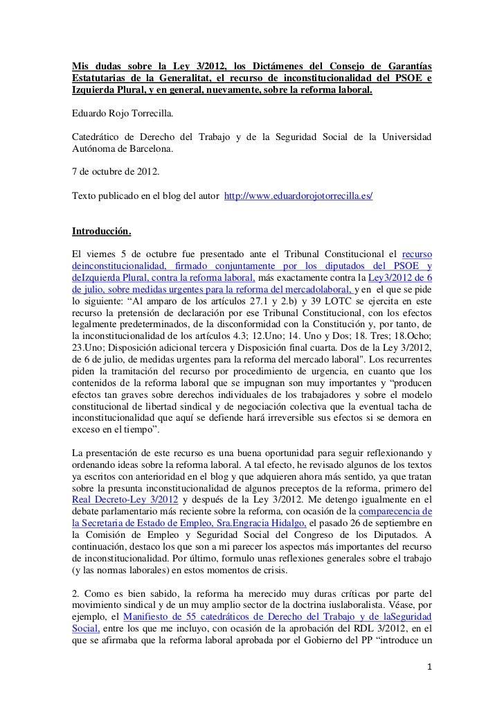 Mis dudas sobre la Ley 3/2012, los Dictámenes del Consejo de GarantíasEstatutarias de la Generalitat, el recurso de incons...