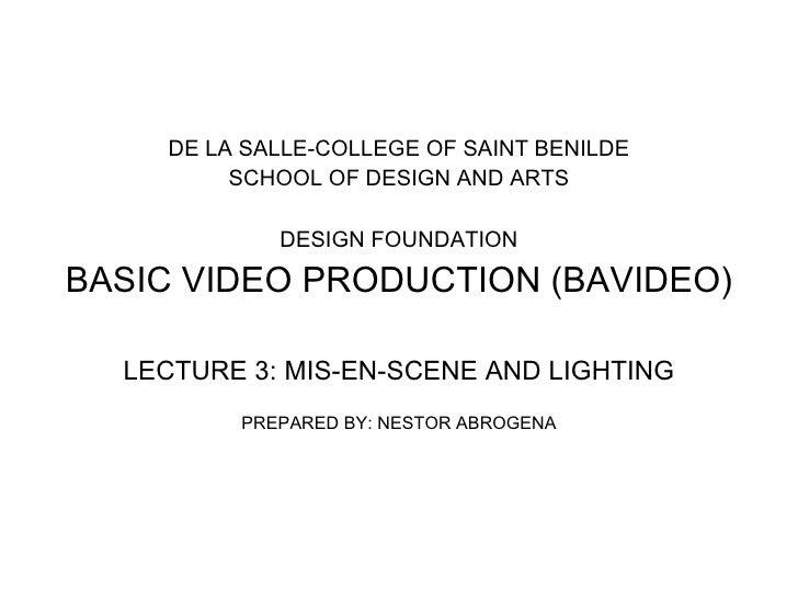<ul><li>DE LA SALLE-COLLEGE OF SAINT BENILDE </li></ul><ul><li>SCHOOL OF DESIGN AND ARTS </li></ul><ul><li>DESIGN FOUNDATI...