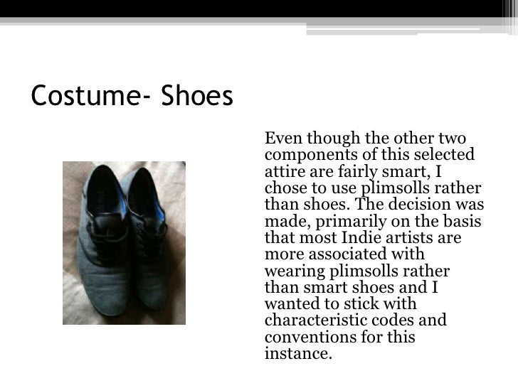 Costume- Shoes<br />Even though the other two components of this selected attire are fairly smart, I chose to use plimsol...