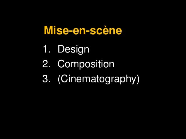 how aspects of mise en scene shape our Camera shots are used to demonstrate different aspects   overview » camera  shots, angles and movement, lighting, cinematography and mise en scene  as  a result, camera shots are very important in shaping meaning in a film  it is  often used at the beginning of a scene or a film to establish general location ( setting.