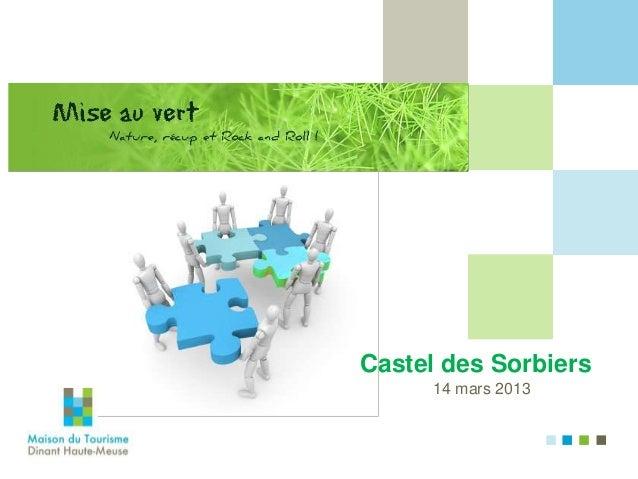Castel des Sorbiers      14 mars 2013