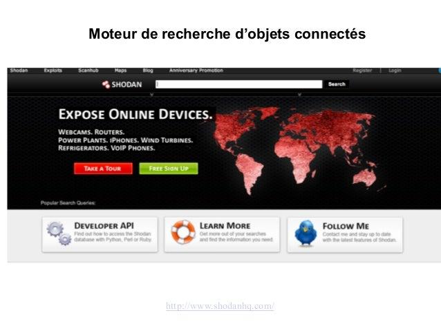 Moteur de recherche d'objets connectés http://www.shodanhq.com/