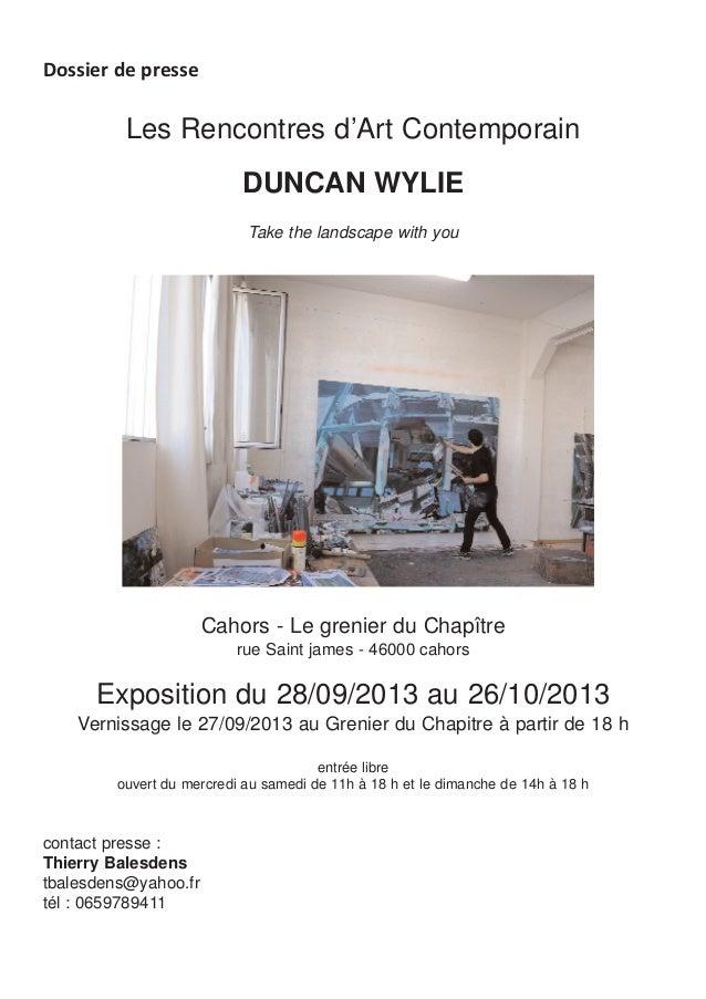 Les Rencontres d'Art ContemporainDUNCAN WYLIETake the landscape with youCahors - Le grenier du Chapîtrerue Saint james - 4...