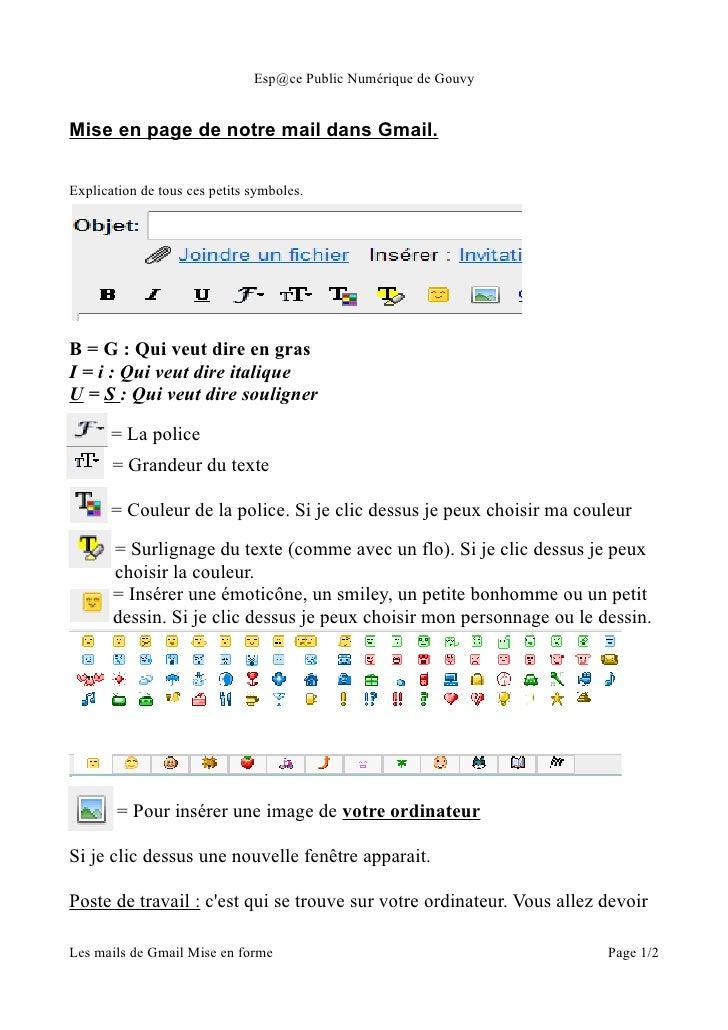 Esp@ce Public Numérique de GouvyMise en page de notre mail dans Gmail.Explication de tous ces petits symboles.B = G : Qui ...