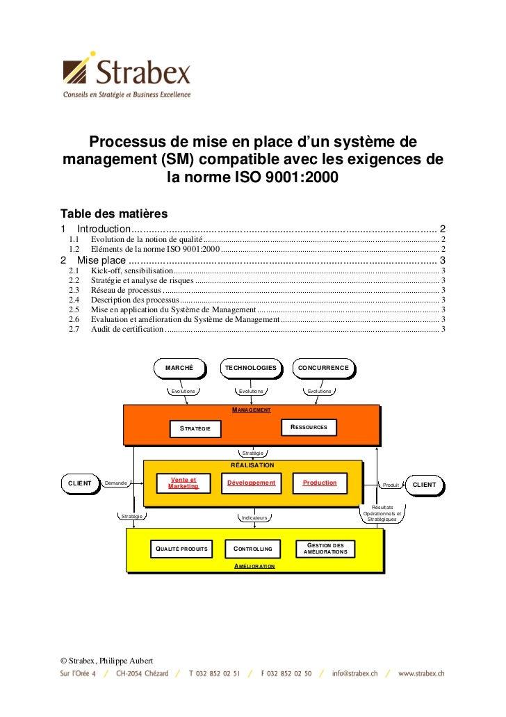 Processus de mise en place d'un système demanagement (SM) compatible avec les exigences de            la norme ISO 9001:20...