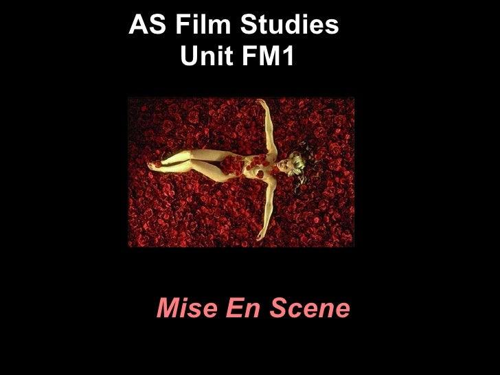 AS Film Studies  Unit FM1 Mise En Scene