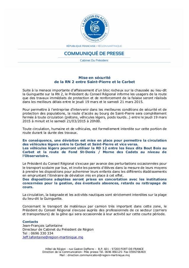 Hôtel de Région - rue Gaston Defferre - B.P. 601 - 97200 FORT-DE-FRANCE Direction de la Communication- Pôle presse Tél. 06...