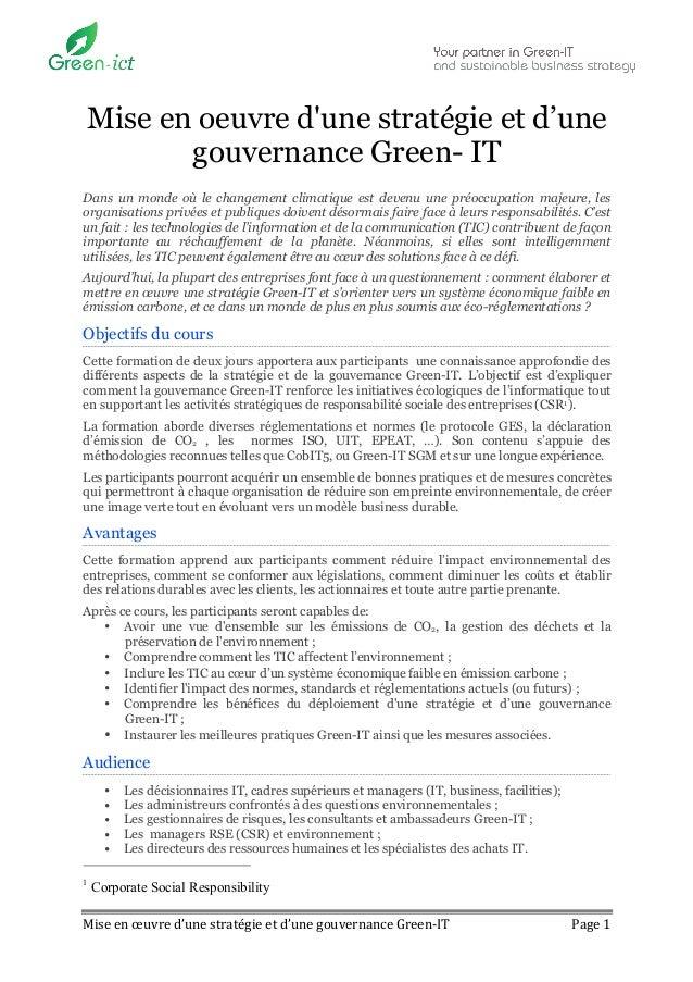 Mise en oeuvre dune stratégie et d'une        gouvernance Green- ITDans un monde où le changement climatique est devenu un...