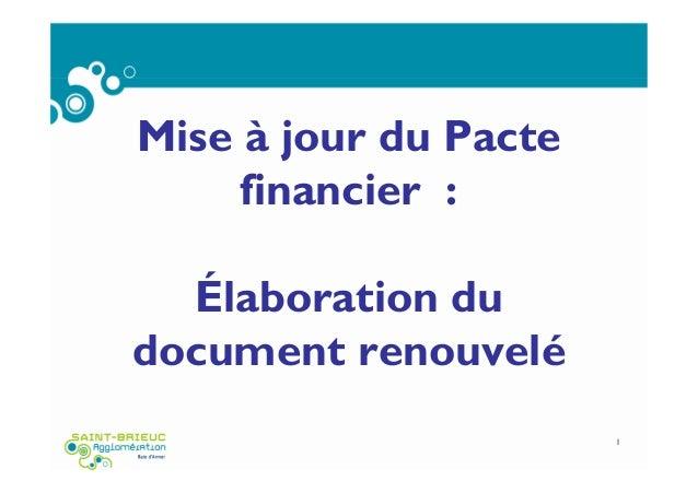 Mise à jour du Pacte financier : Élaboration du document renouvelé 1