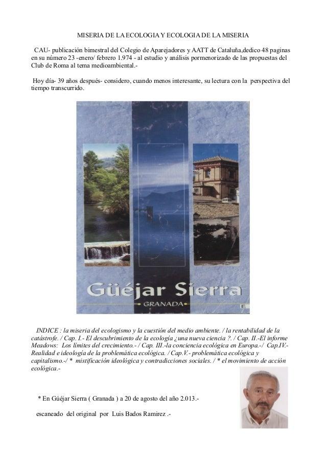 MISERIA DE LA ECOLOGIA Y ECOLOGIA DE LA MISERIA CAU- publicación bimestral del Colegio de Aparejadores y AATT de Cataluña,...