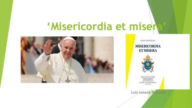 'Misericordia et misera' Luis Losada Pescador
