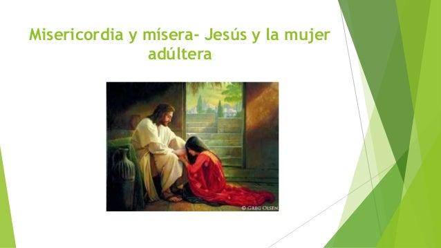 'Misericordia et misera' Slide 3
