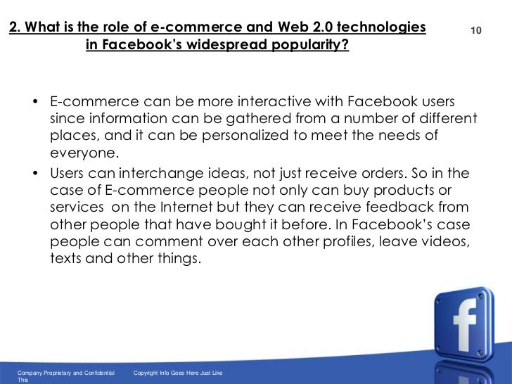 what is the role of e commerce and web 2 0 technologies in facebook s widespread popularity His research is focused on strategic issues of e-commerce understanding electronic social customer relationship widespread adoption of web 20 technologies.