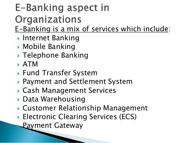 E Banking Organisation Management And Technology