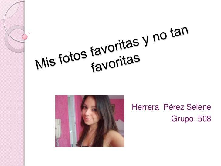 Herrera Pérez Selene          Grupo: 508