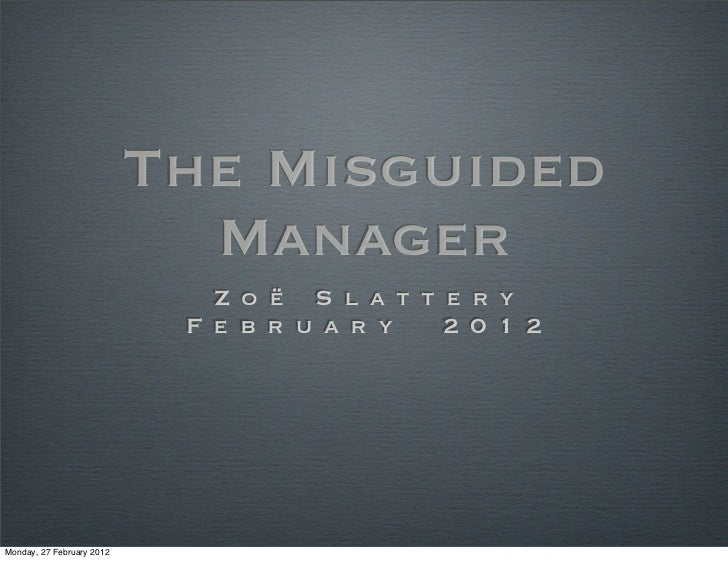 The Misguided                             Manager                              Z o ë S l a t t e ry                       ...