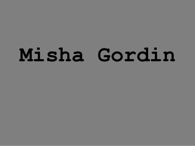 Misha Gordin
