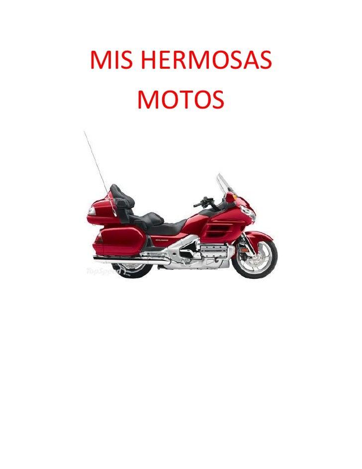 MIS HERMOSAS   MOTOS